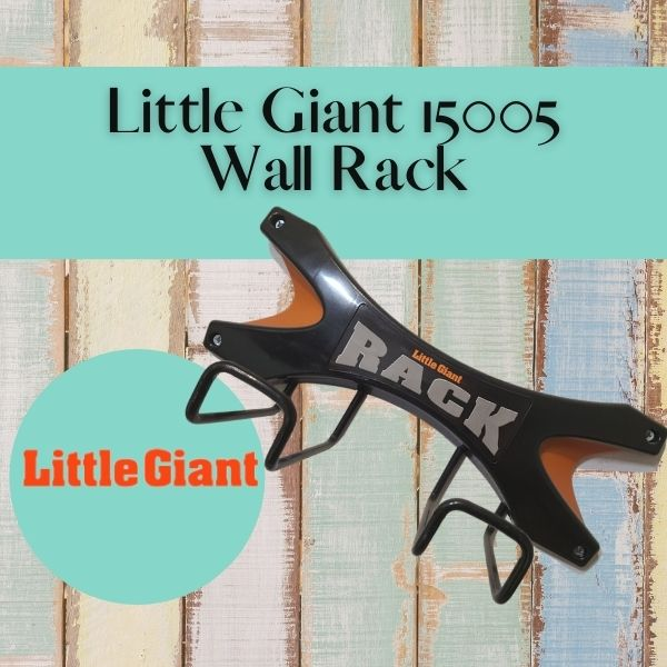 Read more about the article Little Giant 15005 Wall Rack