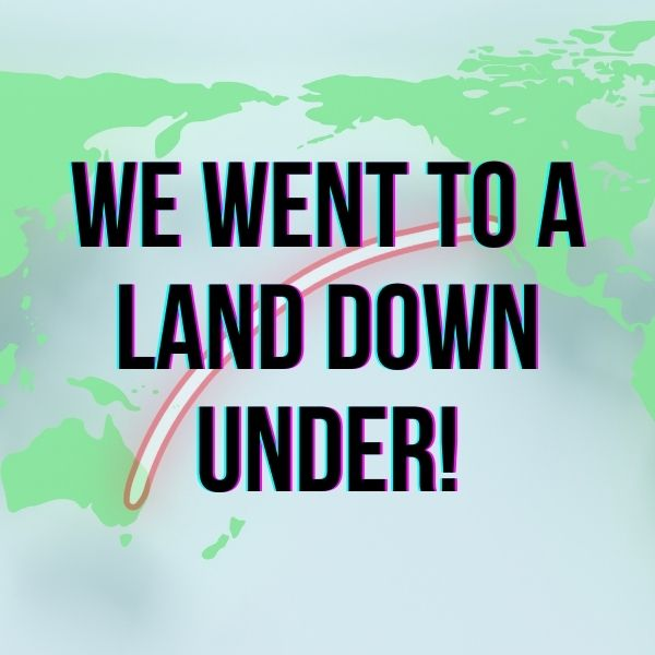 Read more about the article Australia: We Went To A Land Down Under