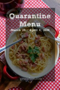 Quarantine Menu March 29 – April 4