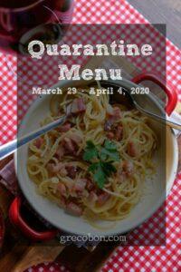 Read more about the article Quarantine Menu March 29 – April 4