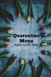 Quarantine Menu April 12-18
