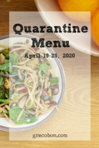 Quarantine Menu April 19-25