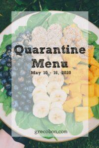 Quarantine Menu May 10 – 16