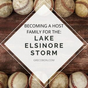 Becoming a Host Family for the Lake Elsinore Storm